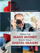 Douglas Freer: Microstock Photography: How to Make Money from Your Digital Images