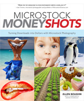 Ellen Boughn: Microstock Money Shots - Turning Downloads into Dollars with Microstock Photography