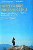 Christopher McDougall: Zrozeni k bhu (Born to run)