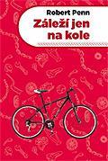 Robert Penn: Záleží jen na kole