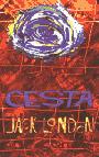 Jack London: Cesta