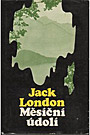 Jack London: Měsíční údolí