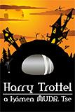 Peter M. Jolin: Harry Trottel a kámen MUDr. Tse