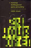 Robin Sloan: Nonstop knihkupectví pana Penumbry