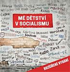 Ján Simkanič a socialistický kolektiv: Mé dětství v socialismu