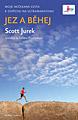 Scott Jurek: Jez a běhej