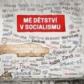 J. Simkanič: Mé dětství v socialismu
