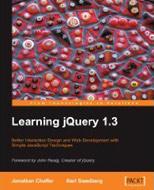 Jonathan Chaffer, Karl Swedberg: Learning jQuery 1.3