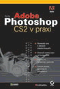 Tim Grey: Adobe Photoshop CS2 v praxi