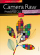 Bruce Fraser: Camera Raw v Adobe Photoshop CS2