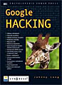 Johnny Long: Google HACKING