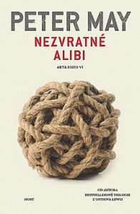 Peter May: Nezvratné alibi